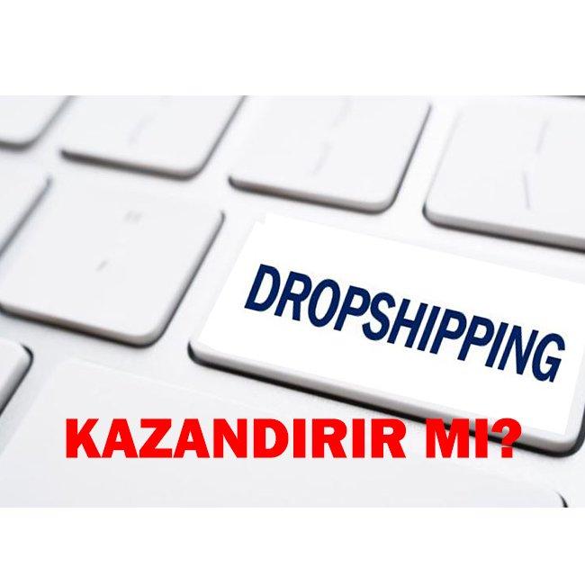 DROPSHIPPING KAZANDIRIR MI?