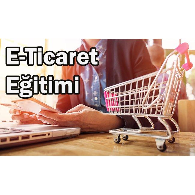 E-TİCARET EĞİTİM İLE ÖĞRENİLİR Mİ