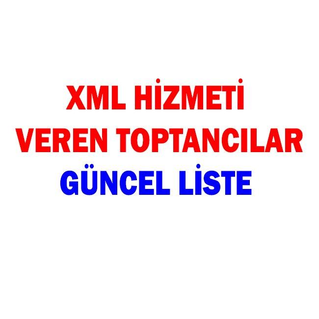 XML BAYİLİĞİ VEREN FİRMALAR GÜNCEL LİSTE