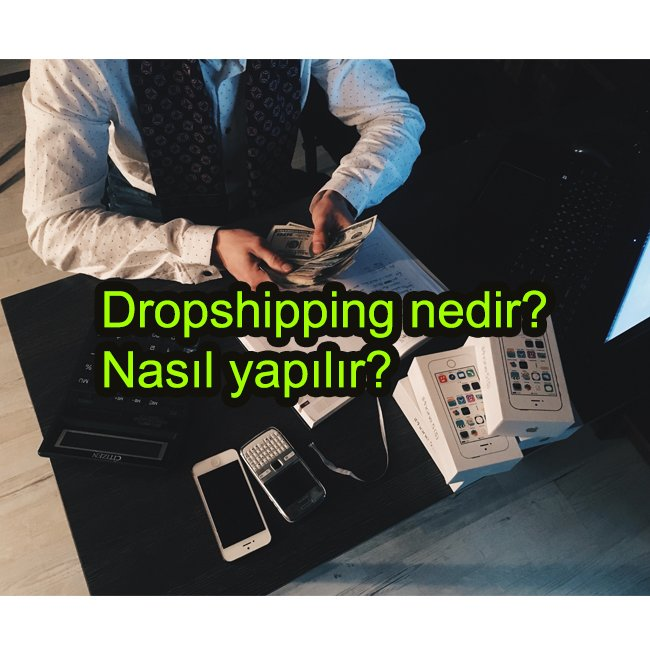 dropshipping nedir