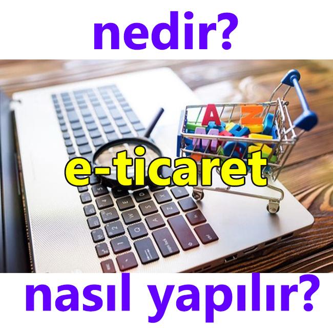 ETİCARET NASIL YAPILIR